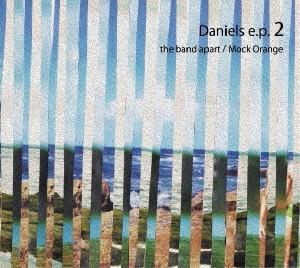 band apart/モック・オレンジ/Daniels e.p.2