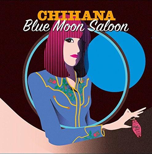 Chihana/Blue Moon Saloon