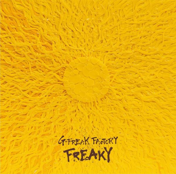 G-FREAK FACTORY/FREAKY(通常盤)