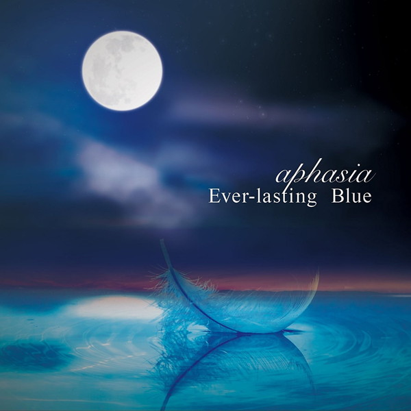 aphasia/Ever-lasting Blue
