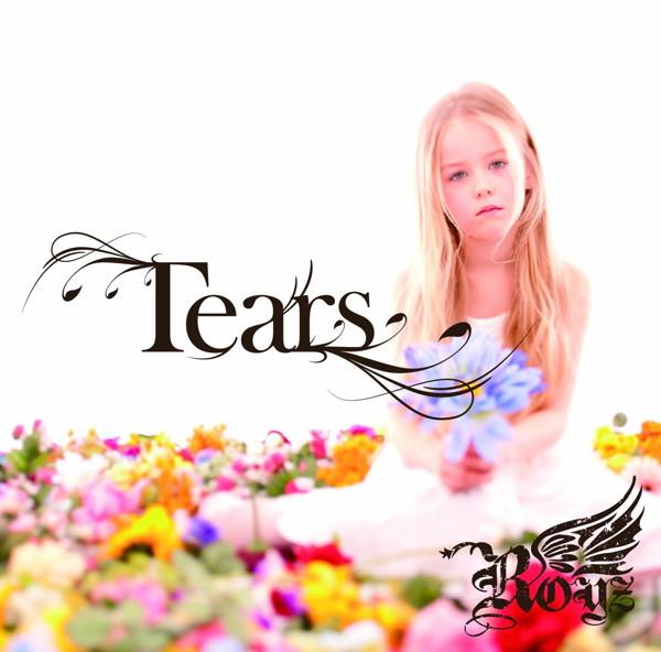 Royz/Tears(初回限定盤A)(DVD付)