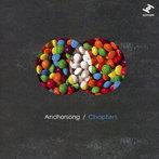 【クリックで詳細表示】Anchorsong/Chapters