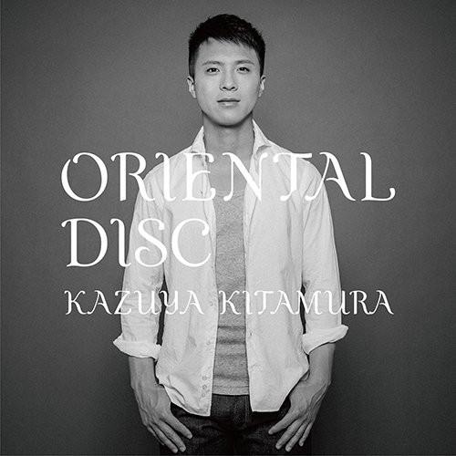 KAZUYA KITAMURA/ORIENTAL DISC