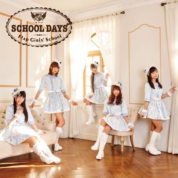 フラップガールズスクール/SCHOOL DAYS(初回限定盤)(DVD付)