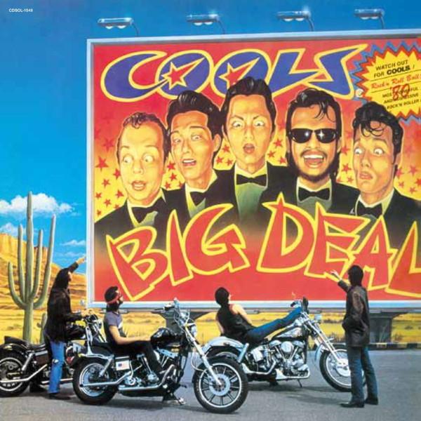 COOLS R.C./BIG DEAL(紙ジャケット仕様)