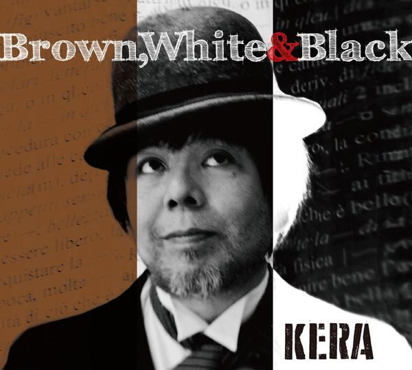 KERA/Brown,White&Black