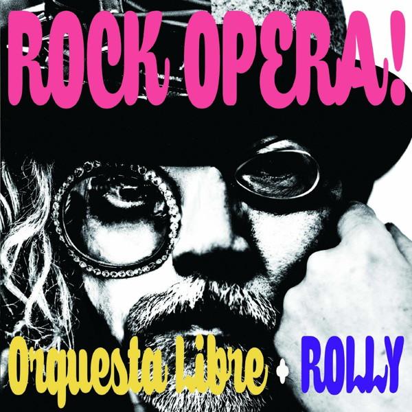 オルケスタ・リブレ+ROLLY/ROCK OPERA!?