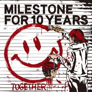 MILESTONE FOR 10 YEARS/TOGETHER