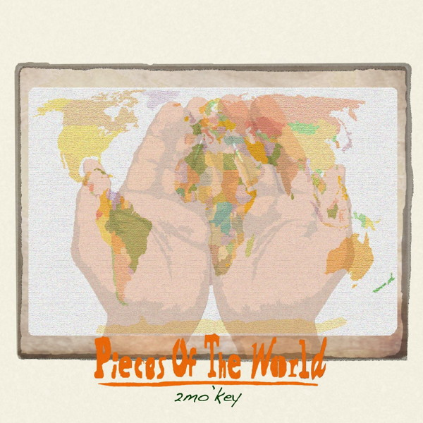2mo'key/Pieces of world
