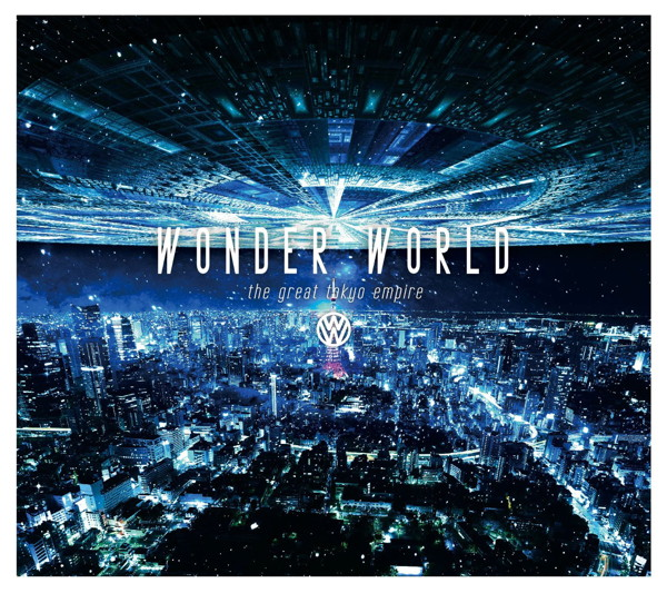 Wonder World/The Great Tokyo Empire