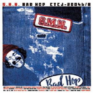 S.M.N./BAD HOP(DVD付)