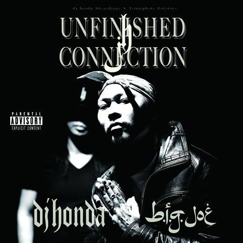 dj hondaxb.i.g.joe/Unfinished Connection