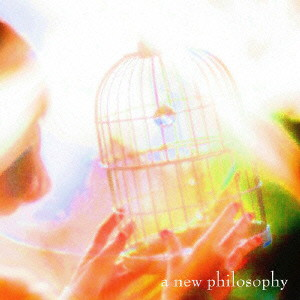 ピロカルピン/a new philosophy