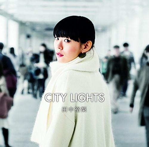 田中裕梨/City Lights
