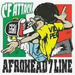 【クリックでお店のこの商品のページへ】AFROHEAD 7 LINE/C.F.ATTACK!!-B級カバー作戦!-