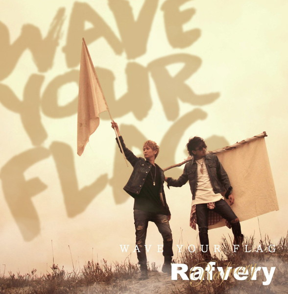 Rafvery/WAVE YOUR FLAG