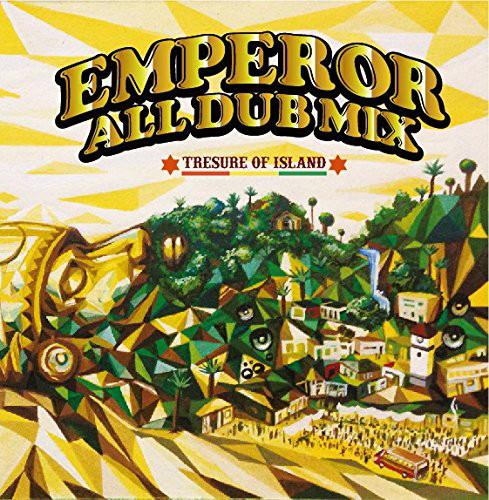EMPEROR/EMPEROR ALL DUB MIX-TRESURE OF ISLAND-