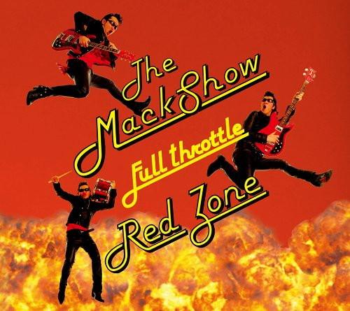 MACKSHOW/フルスロットル・レッドゾーン