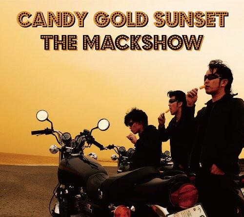 MACKSHOW/CANDY GOLD SUNSET〜燃えるサンセット〜