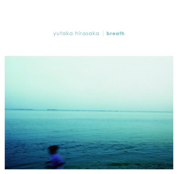 yutaka hirasaka/breath