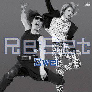 Zwei/Re:Set(初回限定盤)(DVD付)