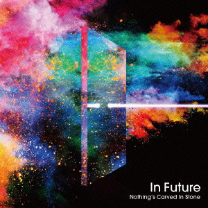 Nothing's Carved In Stone/In Futures
