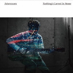 Nothing's Carved In Stone/Adventures(DVD付)
