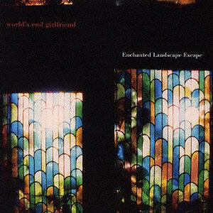 world's end girlfriend/Enchanted Landscape Escape