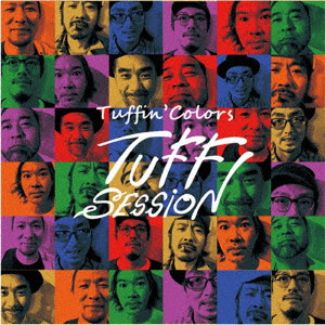 TUFF SESSION/TUFFIN' COLORS