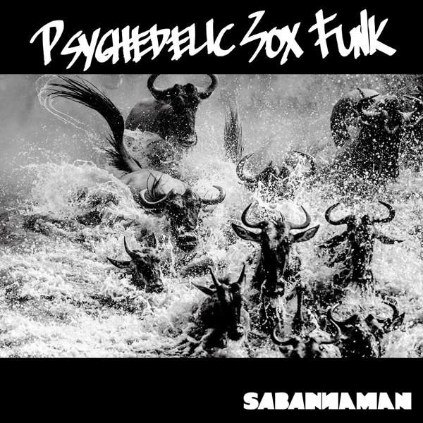 SABANNAMAN/Psychedelic Sox Funk