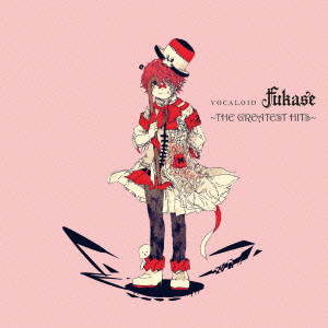 VOCALOID Fukase〜THE GREATEST HITS〜(通常盤)