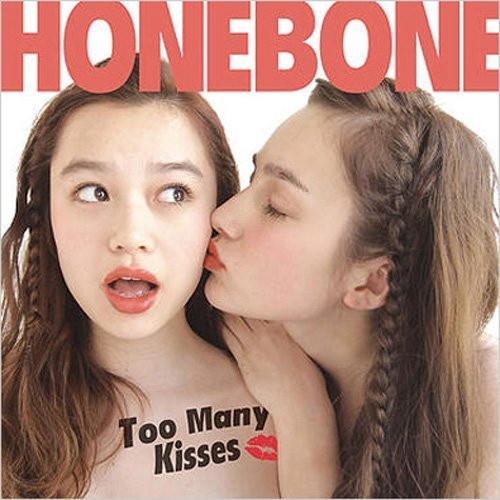 HONEBONE/Too Many kissess
