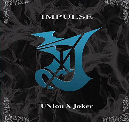 UNIon X Joker/Impulse