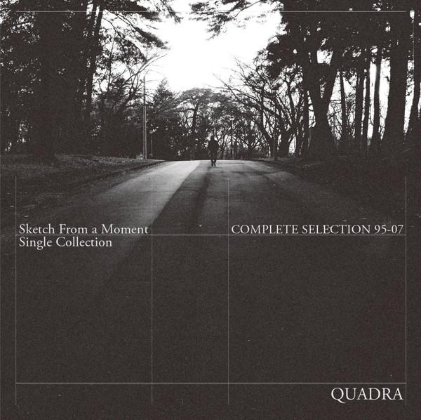 QUADRA(a.k.a.HIROSHI WATANABE)/Quadra Complete Selection 95〜07(Sketch From a Moment)