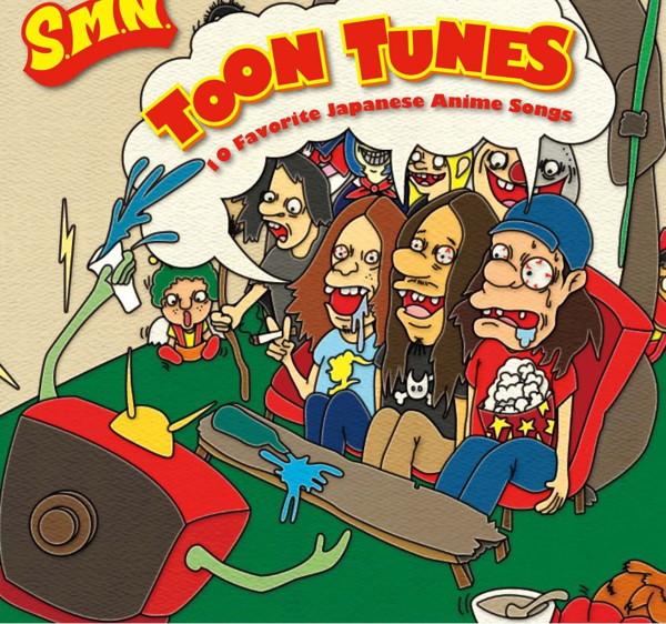 S.M.N./TOON TUNES -10 Favorite Japanese Anime Songs-