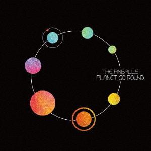 PINBALLS/PLANET GO ROUND