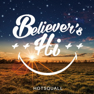 HOTSQUALL/Believer's Hi