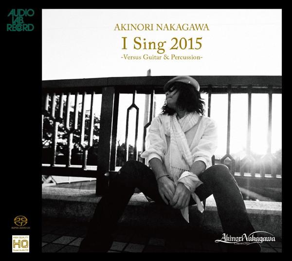 中川晃教/I Sing 2015Versus Gitar & Percussion