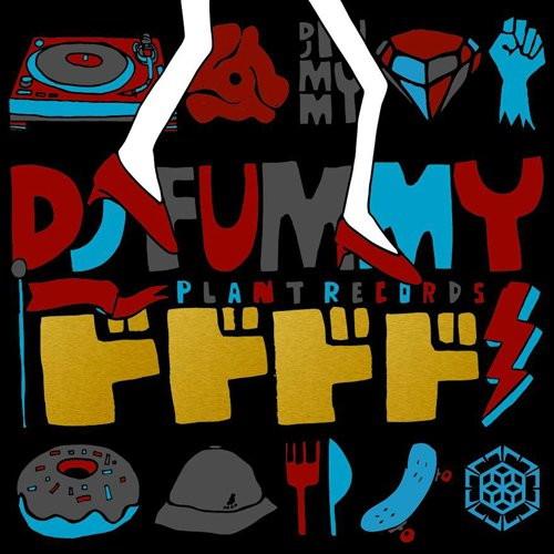 DJ FUMMY/ドドドド