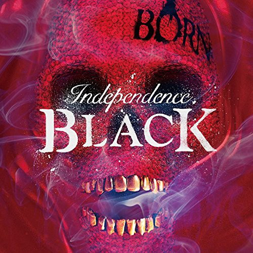 BORN/independence BLACK