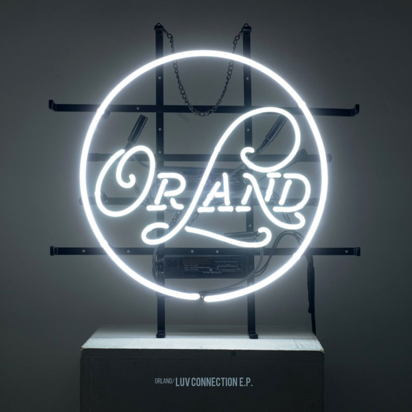 Orland/LUV CONNECTION E.P.