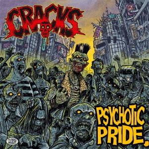 CRACKS/PSYCHOTIC PRIDE