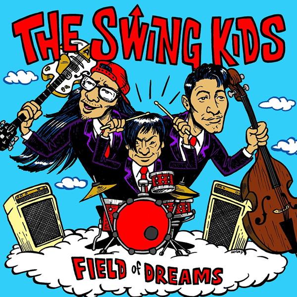 Swing Kids/FIELD of DREAMS