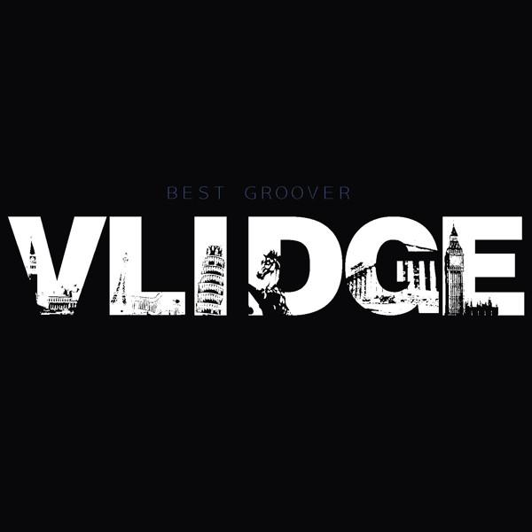 Vlidge/VLIDGE BEST GROOVER