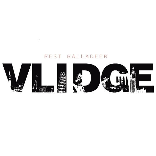 Vlidge/VLIDGE BEST BALLADEER