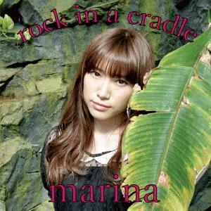marina/rock in a cradle(初回限定盤)(DVD付)