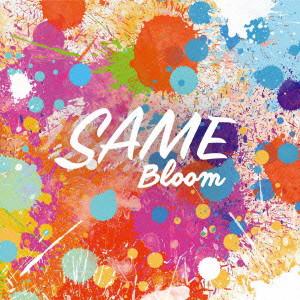 SAME/Bloom