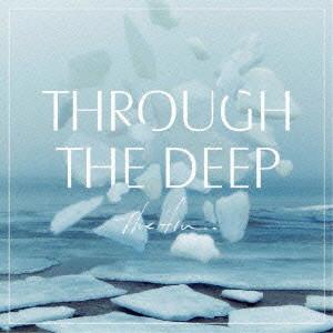 fin./Through The Deep