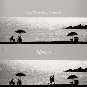 Small Circle of Friends/Silence