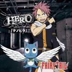 HERO/テノヒラ(FAIRY TAIL盤)(DVD付)